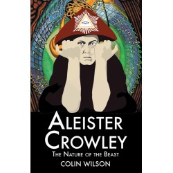 Aleister Crowley The Nature of the Beast