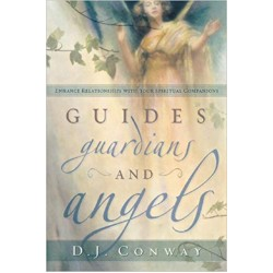 Guides, Guardians and Angels